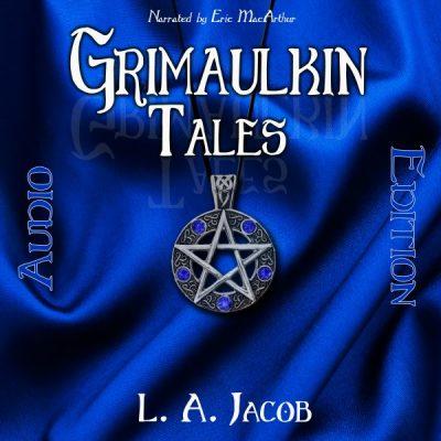 Grimaulkin Tales (audio edition)